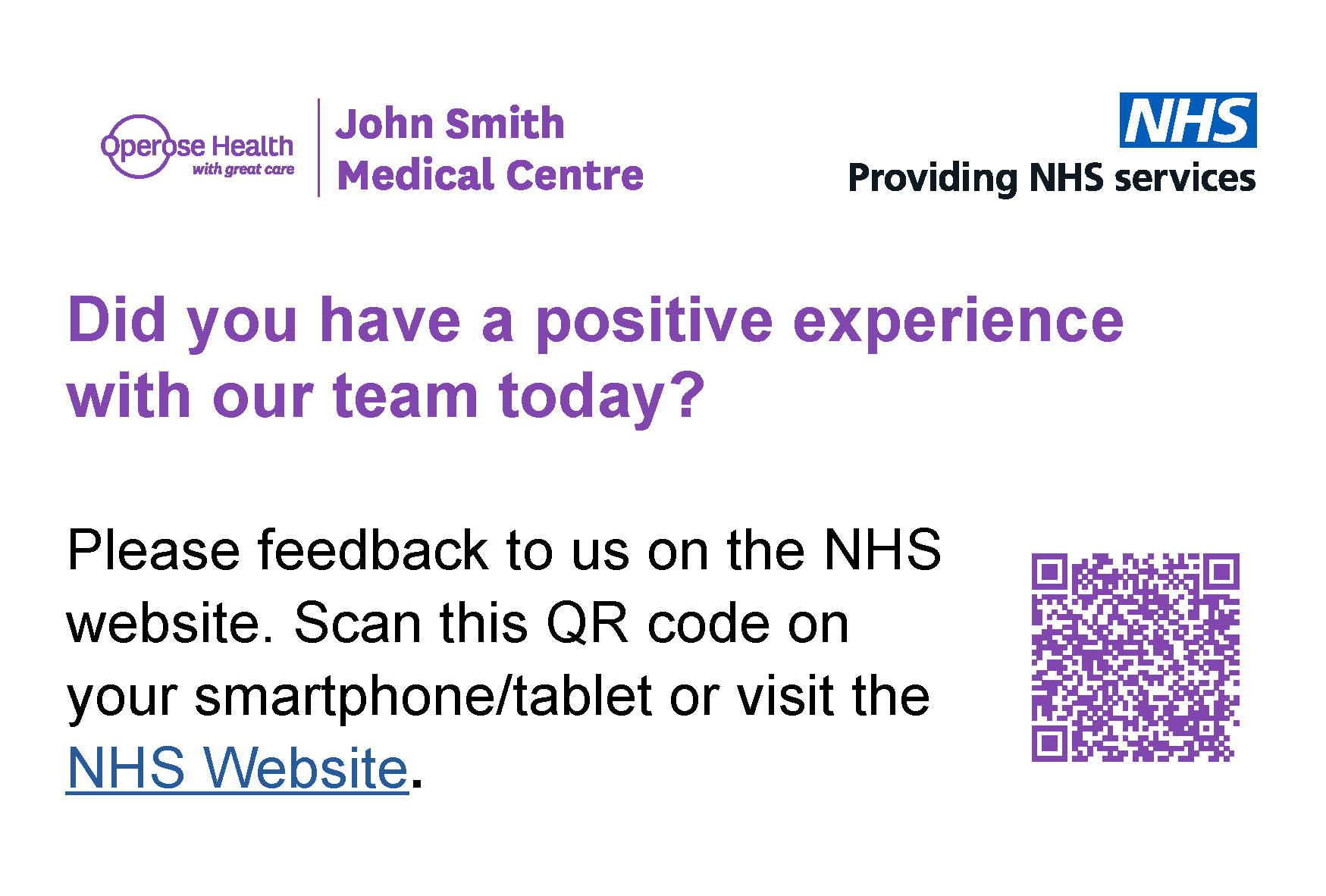 Banner - Did you have a positive experience with our team today? Leave us a review on the NHS website.